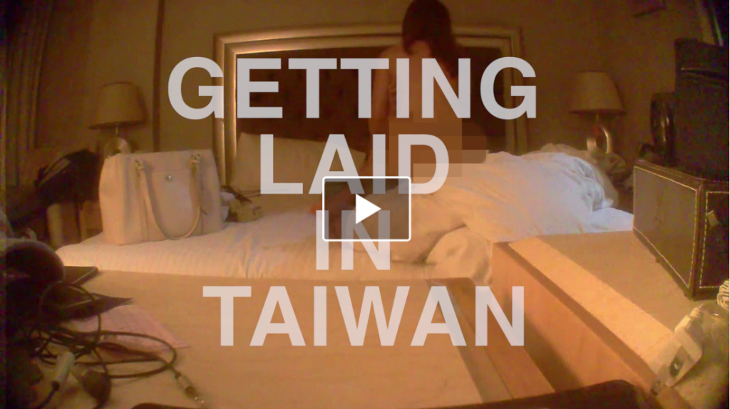 Getting Laid in Taiwan